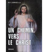 CHEMIN VERS LE CHRIST (UN)