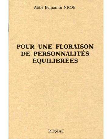 POUR UNE FLORAISON DE PERSONNALITES EQUILIBREES