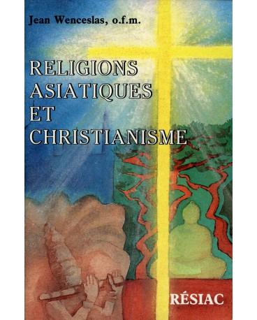 RELIGIONS ASIATIQUES ET CHRISTIANISME