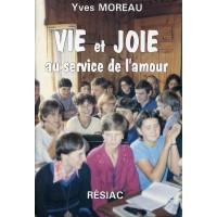 VIE ET JOIE AU SERVICE DE L'AMOUR