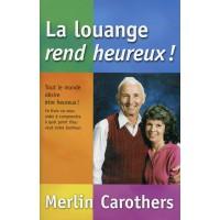 LOUANGE REND HEUREUX (LA)