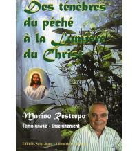 DES TÉNÈBRES DU PÉCHÉ À LA LUMIÈRE DU CHRIST