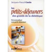 PETITS DÉJEUNERS DES GRANDS DE LA DIÉTÉTIQUE (LES)