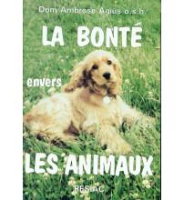 BONTE ENVERS LES ANIMAUX (LA)