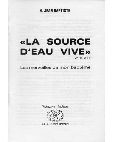 SOURCE D EAU VIVE (LA)