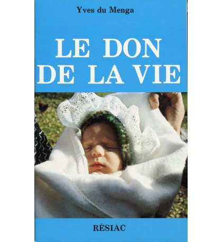 DON DE LA VIE (LE)
