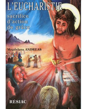 EUCHARISTIE SACRIFICE D ACTION DE GRACES (L')