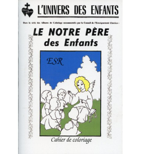 NOTRE PERE DES ENFANTS (LE) -CAHIER DE COLORIAGE
