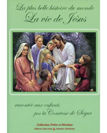 VIE DE JESUS (LA) racontée par la Comtesse de Ségur