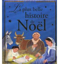 PLUS BELLE HISTOIRE DE NOEL (LA)