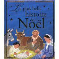 PLUS BELLE HISTOIRE DE NOËL (LA)