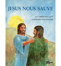 JÉSUS NOUS SAUVE