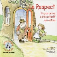 RESPECT (LE) Y A PAS DE MAL À ÊTRE ATTENTIF AUX AUTRES