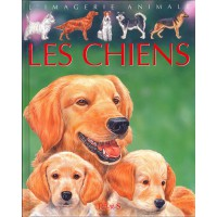 CHIENS (LES) COL IMAGERIE ANIMALE