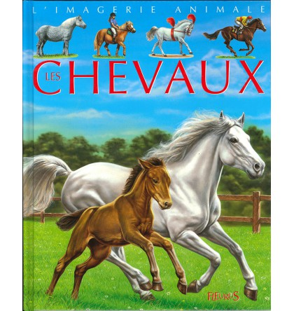 CHEVAUX (LES) COL IMAGERIE ANIMALE