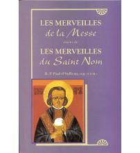 MERVEILLES DE LA MESSE suivi de Merveilles du St Nom