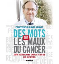 DES MOTS SUR LES MAUX DU CANCER