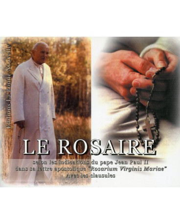 ROSAIRE (LE) selon les indications du pape Jean-Paul II
