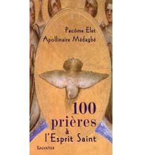 100 PRIERES A L'ESPRIT SAINT