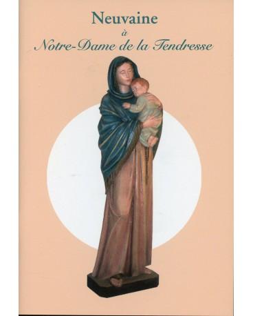 NEUVAINE A NOTRE DAME DE LA TENDRESSE