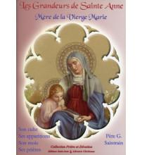 GRANDEURS DE STE ANNE (LES)
