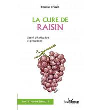 CURE DE RAISIN (LA) Santé, détoxication et prévention