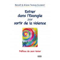 ENTRER DANS L'ÉVANGILE POUR SORTIR DE LA VIOLENCE