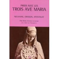 PRIER AVEC LES TROIS AVE MARIA