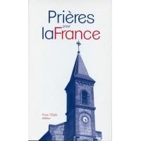 PRIÈRES POUR LA FRANCE