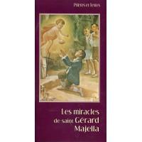 MIRACLES DE SAINT GERARD MAJELLA (LES)