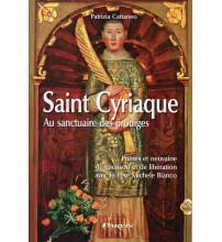 ST CYRIAQUE Prières et neuvaine de guérison avec le Père Michel Bianco