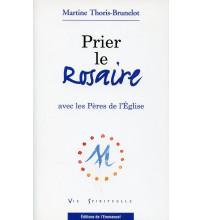 PRIER LE ROSAIRE AVEC LES PÈRES DE L'ÉGLISE