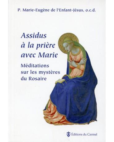 ASSIDUS A LA PRIERE AVEC MARIE