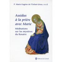 ASSIDUS À LA PRIÈRE AVEC MARIE