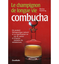 CHAMPIGNON DE LONGUE VIE (LE) : LA COMBUCHA