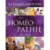 GRAND LAROUSSE DE L'HOMÉOPATHIE (LE)