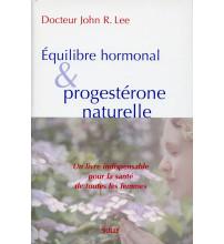 ÉQUILIBRE HORMONAL ET PROGESTÉRONE NATURELLE