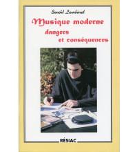 MUSIQUE MODERNE DANGERS ET CONSEQUENCES