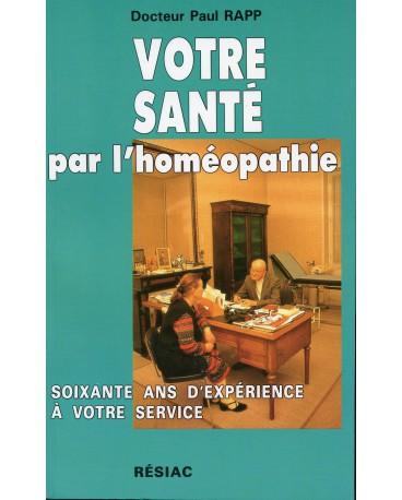 VOTRE SANTE PAR L'HOMEOPATHIE