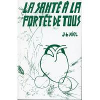 SANTÉ À LA PORTÉE DE TOUS (LA)