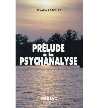 PRELUDE A LA PSYCHANALYSE