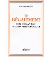 BEGAIEMENT (LE) SON MECANISME ELUCIDE