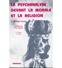 PSYCHANALYSE DEVANT LA MORALE ET LA RELIGION (LA)