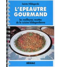 EPEAUTRE GOURMAND (L') Les meilleures recettes de la cuisine hildegardienne