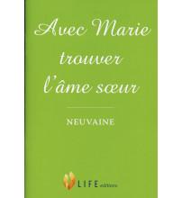 AVEC MARIE TROUVER L'ÂME SŒUR - Neuvaine