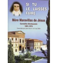 SI TU LE LAISSES FAIRE : VIE DE MERE MARAVILLAS