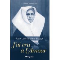 J'AI CRU À L'AMOUR Journal spirituel