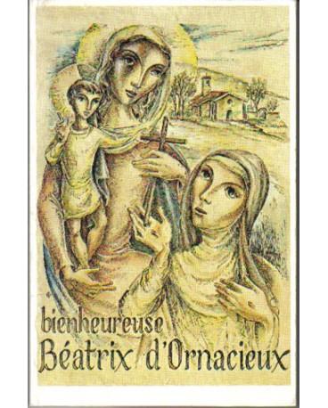 BIENHEUREUSE BEATRIX D ORNACIEUX (LA)