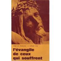 EVANGILE DE CEUX QUI SOUFFRENT (L') Tome 1