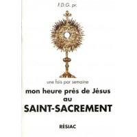 HEURE PRÈS DE JÉSUS AU SAINT SACREMENT (MON)